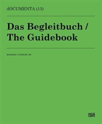 001_documenta-13-das-begleitbuch-katalog-3-3-the-guidebook-catalogue-3-3