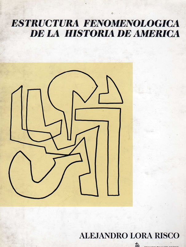 Estructura fenomenologica de la historia de America