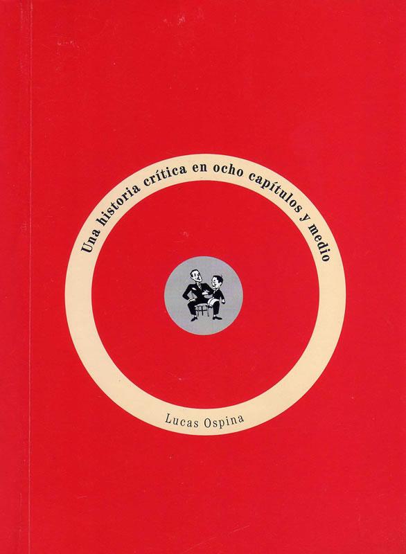 Una historia crítica en ocho capítulos y medio