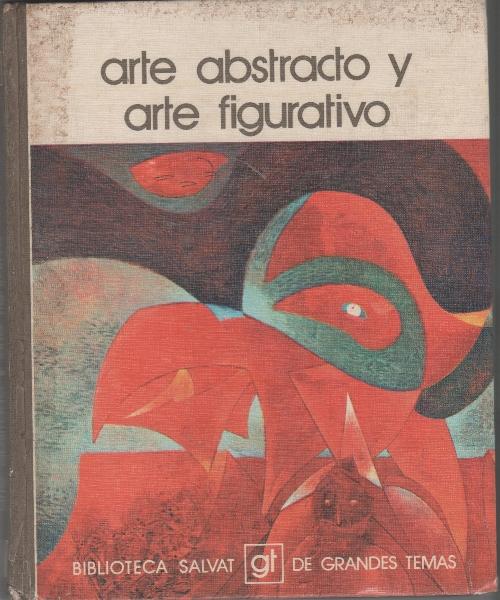 Arte Abstracto y Arte Figurativo.