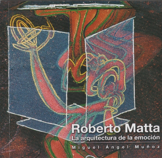 roberto-matta-la-arquitectura-de-la-emocion-001